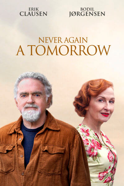 Never again a Tomorrow